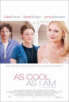 As Cool As I Am Movie Poster