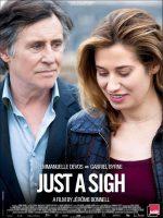 Just a Sigh - Le Temps de l'aventure Poster