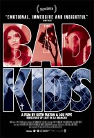 The Bad Kids Movie Poster