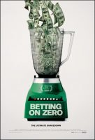 Betting on Zero Movie Poster