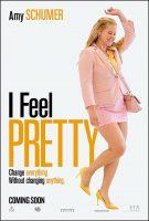 I Feel Pretty Movie Poster (2018)