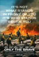 Only the Brave Movie Poster (2017)
